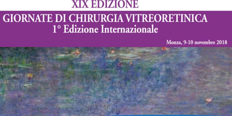 XIX Giornate di Chirurgia Vitreoretinica_09.11.18 Monza_23.11.18 revision